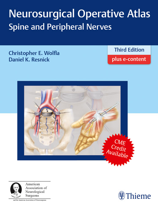 Neurosurgical Operative Atlas - Spine and Peripheral Nerves