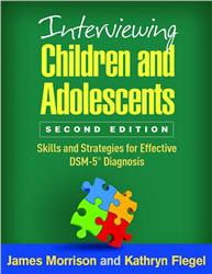 Cover Interviewing Children and Adolescents