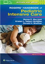 Cover Rogers Handbook of Pediatric Intensive Care