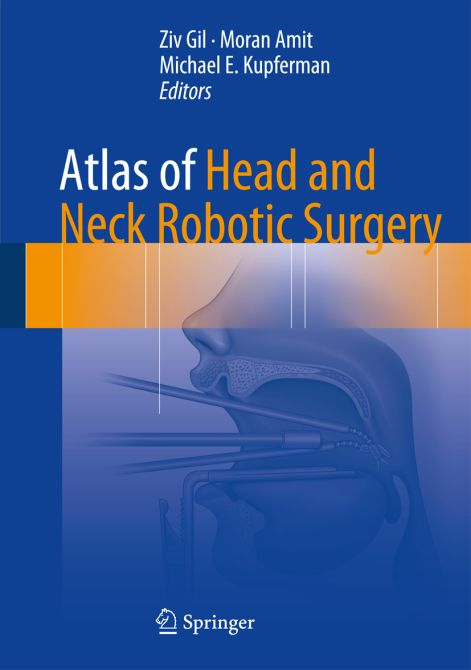 Atlas of Head and Neck Robotic Surgery