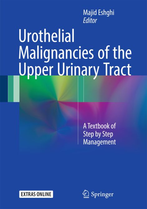 Urothelial Malignancies of the Upper Urinary Tract