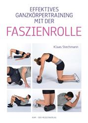 Cover Effektives Training mit der Faszienrolle