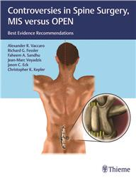 Cover Controversies in Spine Surgery: MIS versus OPEN