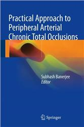 Cover Practical Approach to Peripheral Arterial Chronic Total Occlusions