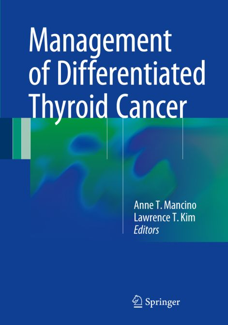 Management of Differentiated Thyroid Cancer