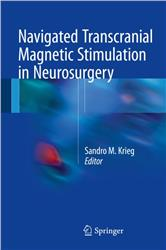 Cover Navigated Transcranial Magnetic Stimulation in Neurosurgery