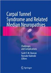 Cover Carpal Tunnel Syndrome and Related Median Neuropathies