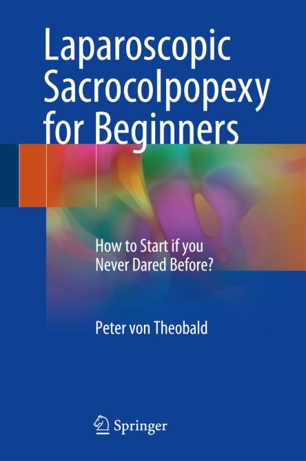 Laparoscopic Sacrocolpopexy for Beginners