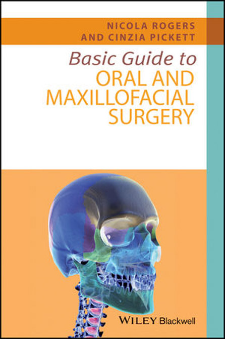 Basic Guide to Oral and Maxillofacial Surgery