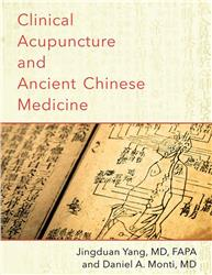 Cover Clinical Acupuncture and Ancient Chinese Medicine