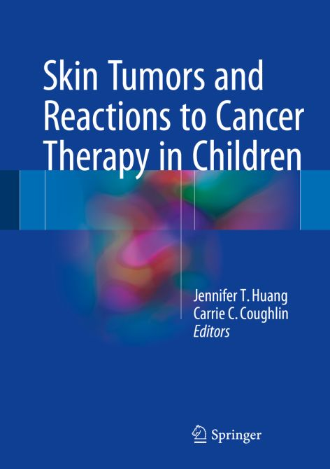Skin Tumors and Reactions to Cancer Therapy in Children