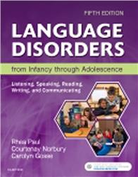 Cover Language Disorders from Infancy Through Adolescence
