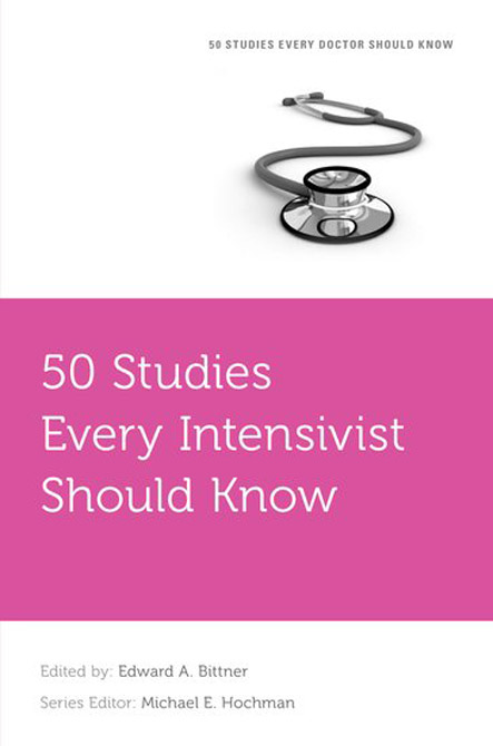 50 Studies Every Intensivist Should Know