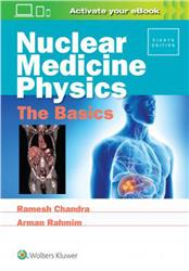 Cover Nuclear Medicine Physics: The Basics