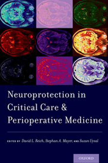 Neuroprotection in Critical Care and Perioperative Medicine