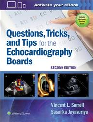 Cover Questions, Tricks, and Tips for the Echocardiography Boards