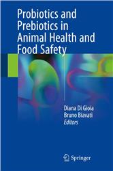 Cover Probiotics and Prebiotics in Animal Health and Food Safety