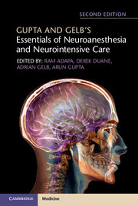 Gupta and Gelbs Essentials of Neuroanesthesia and Neurointensive Care