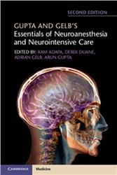 Cover Gupta and Gelbs Essentials of Neuroanesthesia and Neurointensive Care