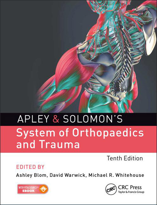 Apley & Solomons System of Orthopaedics and Trauma 10th Edition