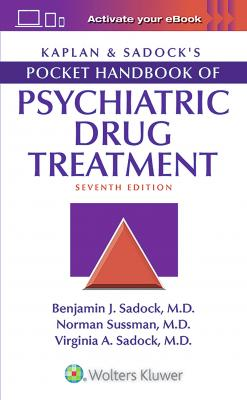 Kaplan & Sadocks Pocket Handbook of Psychiatric Drug Treatment