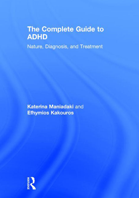 The Complete Guide to ADHD