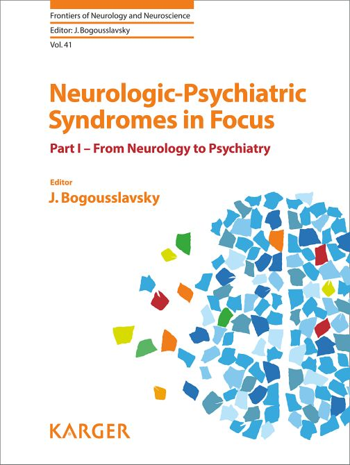 Neurologic-Psychiatric Syndromes in Focus - Part I