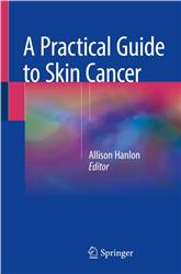 Cover A Practical Guide to Skin Cancer