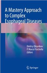 Cover A Mastery Approach to Complex Esophageal Diseases