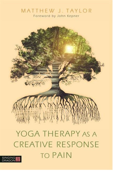 Yoga Therapy as a Creative Response to Pain