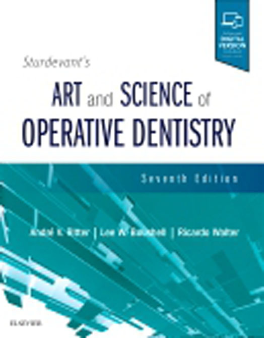 Sturdevants Art and Science of Operative Dentistry