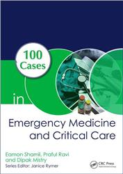Cover 100 Cases in Emergency Medicine and Critical Care, First Edition