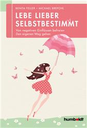 Cover Lebe lieber selbstbestimmt
