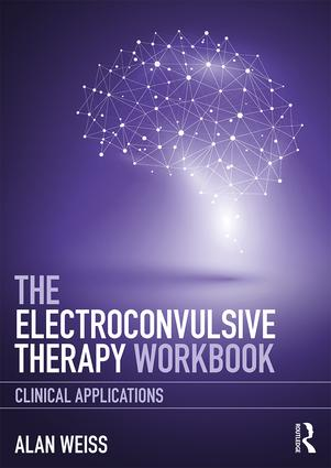 Electroconvulsive Therapy Workbook