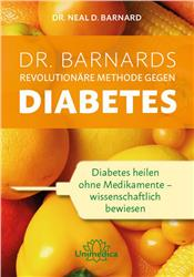 Cover Dr. Barnards revolutionäre Methode gegen Diabetes