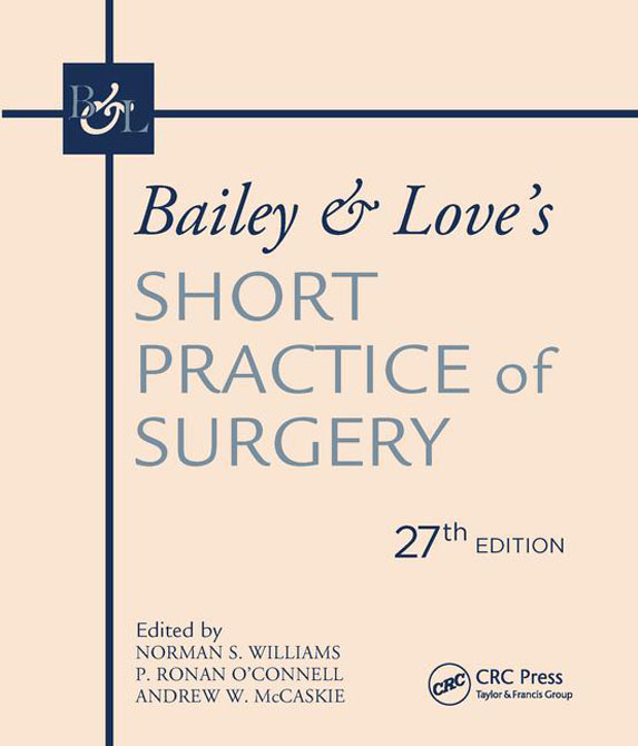 Bailey & Loves Short Practice of Surgery