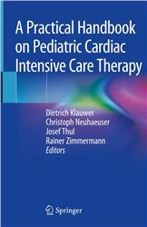Cover A Practical Handbook on Pediatric Cardiac Intensive Care Therapy
