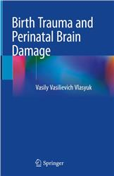 Cover Birth Trauma and Perinatal Brain Damage