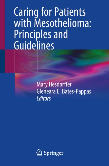 Caring for Patients with Mesothelioma: Principles and Guidelines