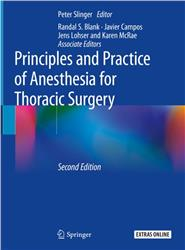 Cover Principles and Practice of Anesthesia for Thoracic Surgery