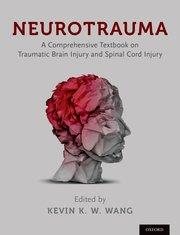 Cover Neurotrauma: A Comprehensive Textbook on Traumatic Brain Injury and Spinal Cord Injury