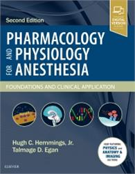 Cover Pharmacology and Physiology for Anesthesia: Foundations and Clinical Application