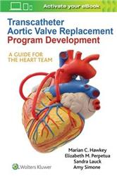 Cover Transcatheter Aortic Valve Replacement Program Development: A Guide for the Heart Team