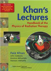 Cover Khan's Lectures: Handbook of the Physics of Radiation Therapy