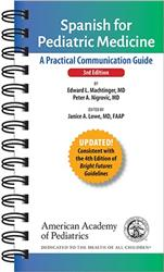 Cover Spanish for Pediatric Medicine: A Practical Communication Guide