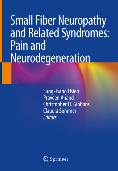 Small Fiber Neuropathy and Related Syndromes: Pain and Neurodegeneration