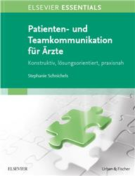 Cover ELSEVIER ESSENTIALS  Patienten- und Teamkommunikation für Ärzte