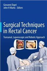 Cover Surgical Techniques in Rectal Cancer: Transanal, Laparoscopic and Robotic Approach