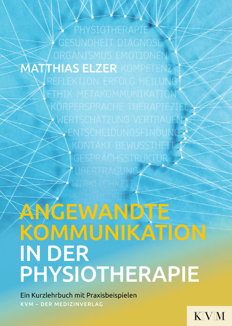 Angewandte Kommunikation in der Physiotherapie