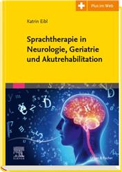 Cover Sprachtherapie in Neurologie, Geriatrie und Akutrehabilitation